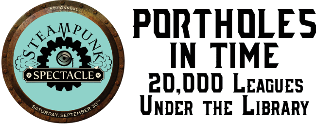 Steampunk 2017: Portholes in Time, 20,000 Leagues Under the Library